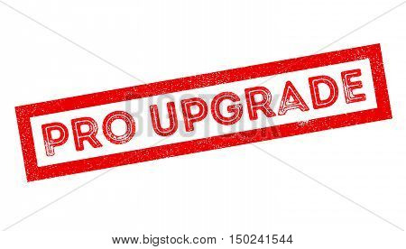 Pro Upgrade Rubber Stamp