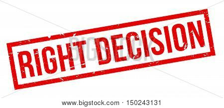 Right Decision Rubber Stamp