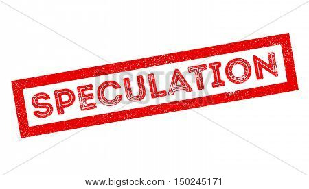Speculation Rubber Stamp