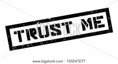 Trust Me Rubber Stamp