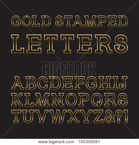 Gold stamped letters. Trendy and stylish golden font. Isolated latin alphabet.