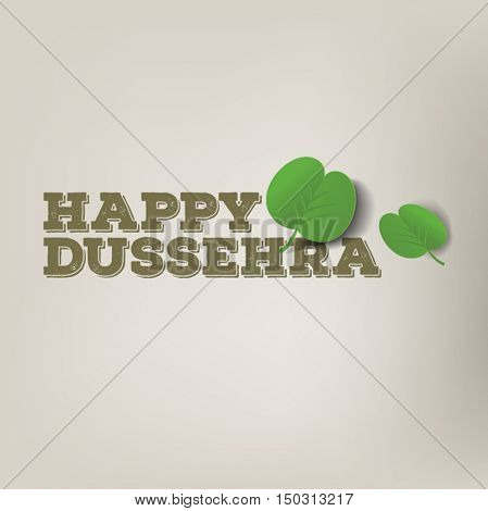 'Happy Dussehra' message in English with graphic of apta leaves. Dusshera vector greetings.