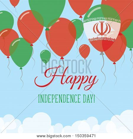 Iran, Islamic Republic Of Independence Day Flat Greeting Card. Flying Rubber Balloons In Colors Of T