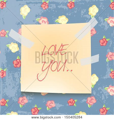 note paper on color background. love you. shabby chic style. floral fill