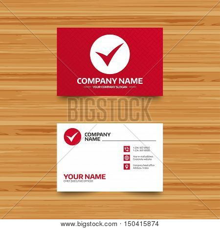 Business card template. Check sign icon. Yes symbol. Confirm. Phone, globe and pointer icons. Visiting card design. Vector