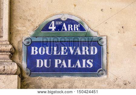 Boulevard Du Palais - Old Street Sign In Paris