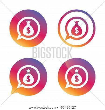 Money bag sign icon. Dollar USD currency speech bubble symbol. Gradient buttons with flat icon. Speech bubble sign. Vector