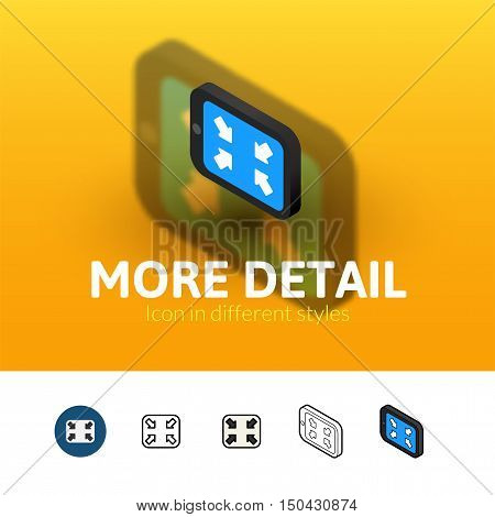 More detail color icon, vector symbol in flat, outline and isometric style isolated on blur background