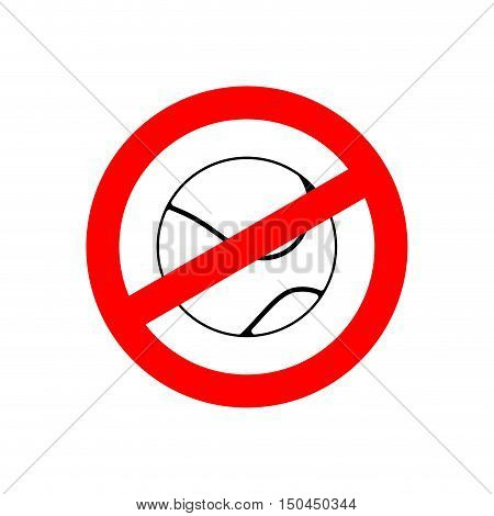 Stop Tennis. Prohibited Team Game. Red Prohibition Sign. Crossed-gaming Ball. Ban Symbol