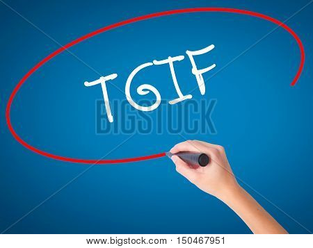 Women Hand Writing Tgif With Black Marker On Visual Screen