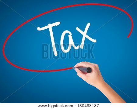 Women Hand Writing Tax With Black Marker On Visual Screen