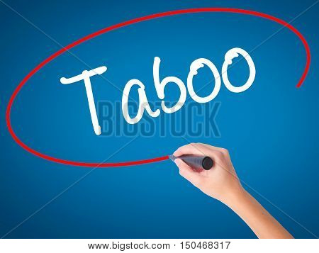 Women Hand Writing Taboo With Black Marker On Visual Screen