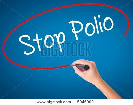 Women Hand Writing Stop Polio With Black Marker On Visual Screen