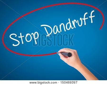 Women Hand Writing Stop Dandruff With Black Marker On Visual Screen