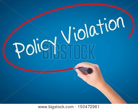 Women Hand Writing Policy Violation With Black Marker On Visual Screen