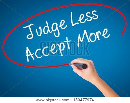 Women Hand Writing Judge Less Accept More With Black Marker On Visual Screen