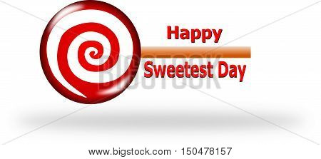 Happy Sweetest Day, red lollipop with text on white background