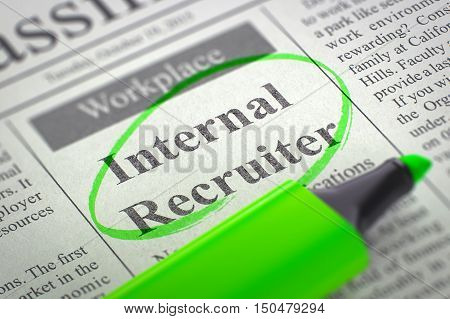 Internal Recruiter - Vacancy in Newspaper, Circled with a Green Marker. Blurred Image. Selective focus. Job Seeking Concept. 3D.