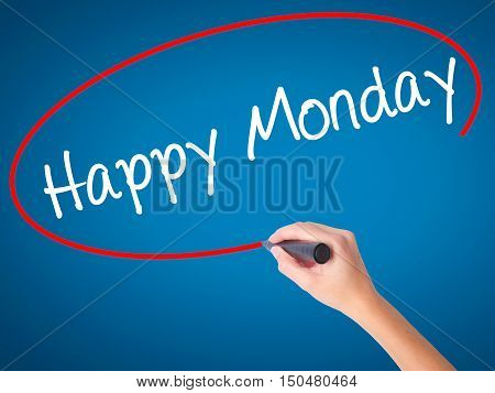 Women Hand Writing Happy Monday With Black Marker On Visual Screen