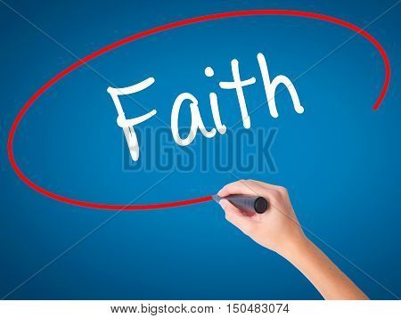 Women Hand Writing Faith With Black Marker On Visual Screen