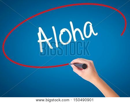 Women Hand Writing Aloha  With Black Marker On Visual Screen