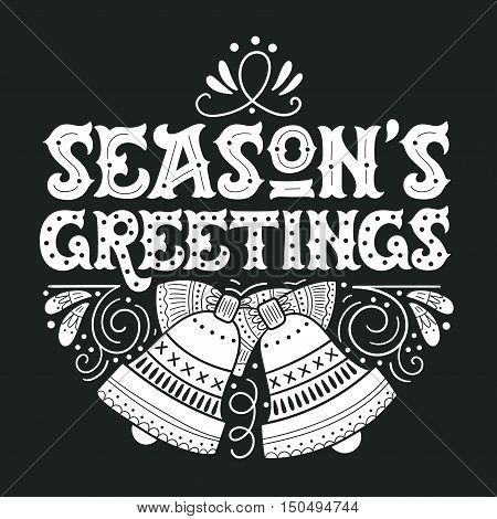 Seasons Greetings. Hand Lettering With Christmas Bells.