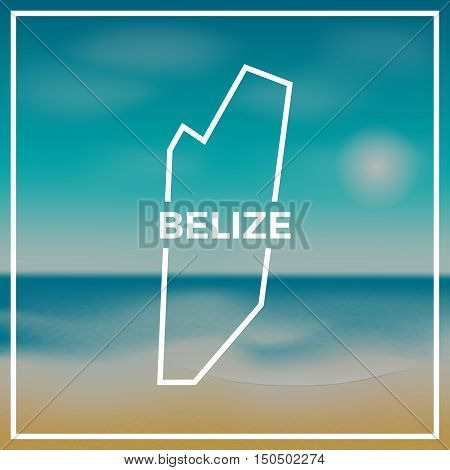 Belize Map Rough Outline Against The Backdrop Of Beach And Tropical Sea With Bright Sun.