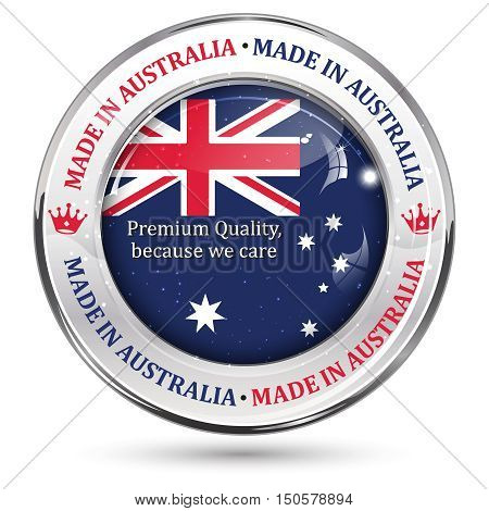 Made in Australia, Premium quality because we care - business shiny icon with the Australian flag on the background