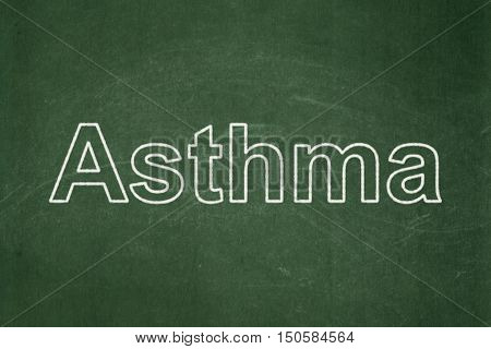 Medicine concept: text Asthma on Green chalkboard background