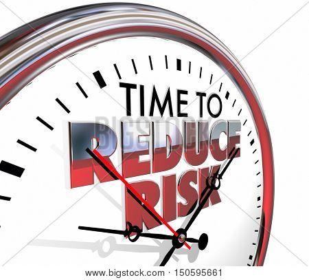 Time to Reduce Risk Clock Mitigation Danger 3d Illustration