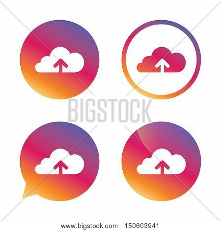 Upload from cloud icon. Upload button. Load symbol. Gradient buttons with flat icon. Speech bubble sign. Vector