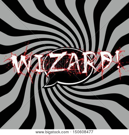 Wizard Speech bubbles wording on Striped sun black-gray background