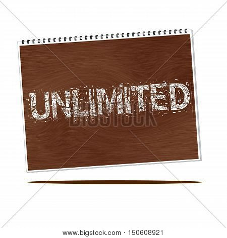 unlimited white wording on Notebook wood background