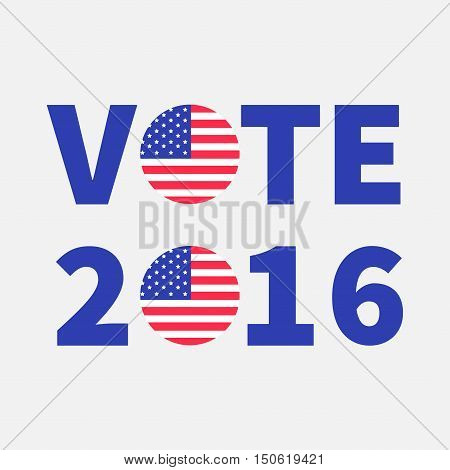 Vote 2016 text Blue badge button icon with American flag Star and strip President election day. Voting concept. Isolated White background Card Flat design Vector illustration