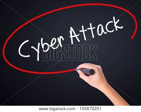 Woman Hand Writing Cyber Attack With A Marker Over Transparent Board