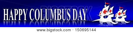 Columbus day, blue banner with ships and text