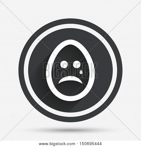 Sad Easter egg face with tear sign icon. Crying chat symbol. Circle flat button with shadow and border. Vector