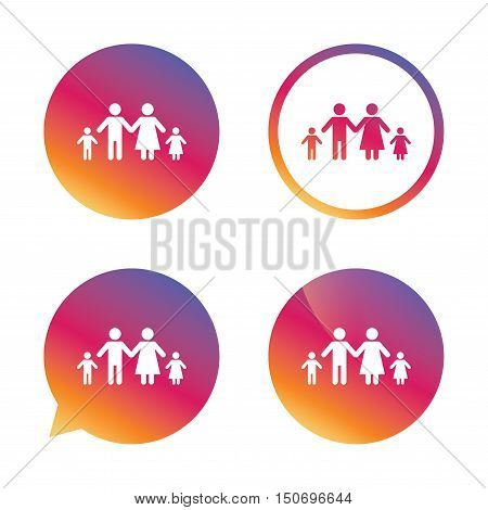 Family with two children sign icon. Complete family symbol. Gradient buttons with flat icon. Speech bubble sign. Vector