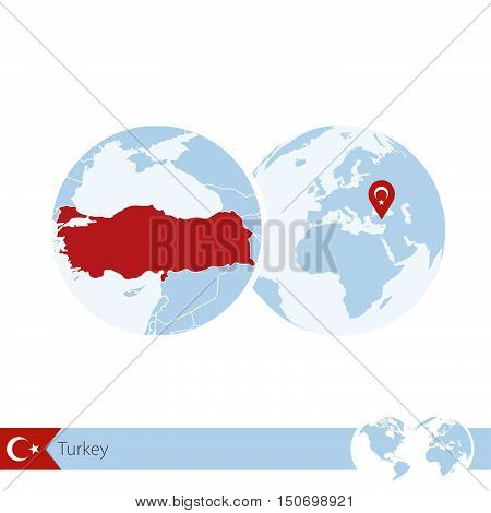 Turkey On World Globe With Flag And Regional Map Of Turkey.