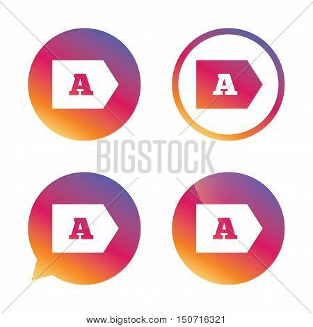 Energy efficiency class A sign icon. Energy consumption symbol. Gradient buttons with flat icon. Speech bubble sign. Vector