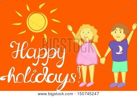 Illustration happy holidays with children and sun, lettering