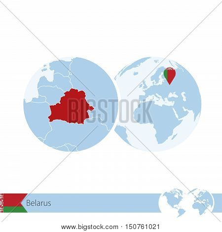 Belarus On World Globe With Flag And Regional Map Of Belarus.