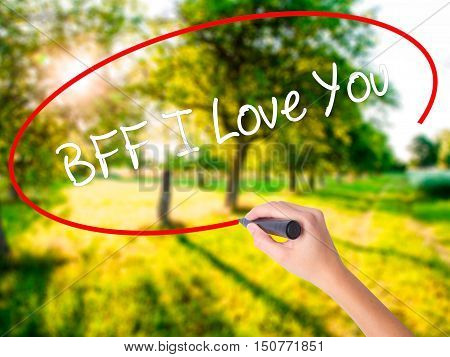 Woman Hand Writing Bff I Love You With A Marker Over Transparent Board