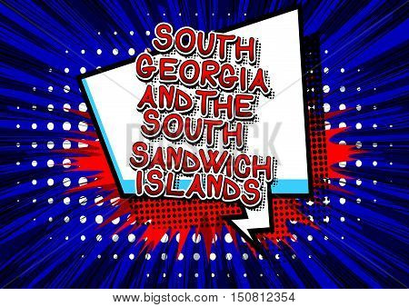 South Georgia and the South Sandwich Islands - Comic book style text.