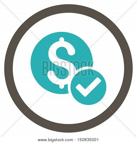 Approved Payment vector bicolor rounded icon. Image style is a flat icon symbol inside a circle, grey and cyan colors, white background.