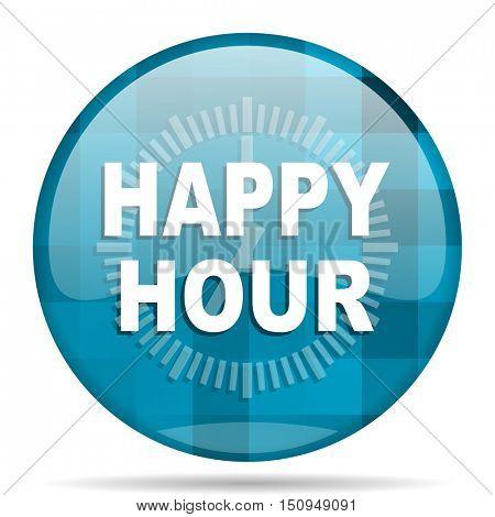 happy hour blue round modern design internet icon on white background