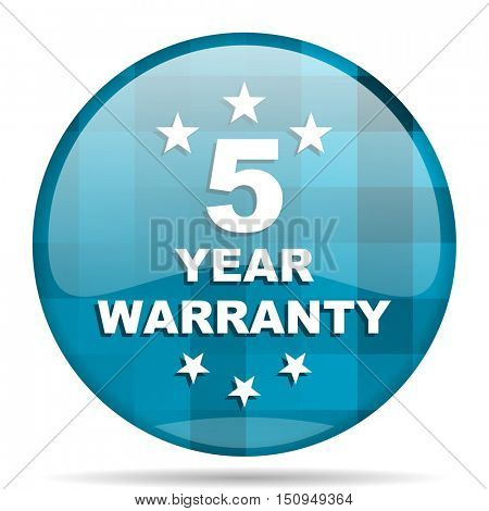 warranty guarantee 5 year blue round modern design internet icon on white background