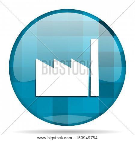 factory blue round modern design internet icon on white background