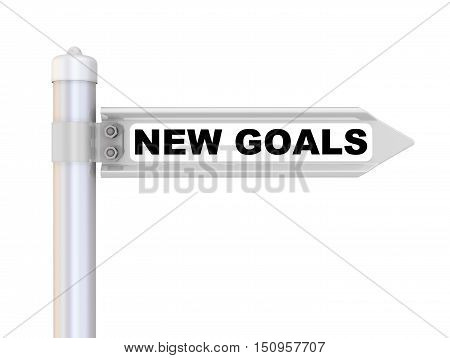 NEW GOALS. Road sign with inscription