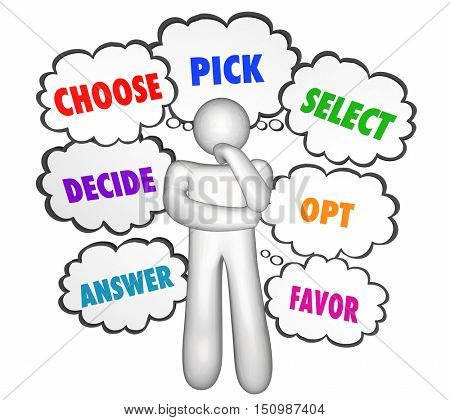 Choose Select Pick Options Thinker Thought Clouds 3d Illustration